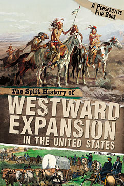 The Split History of Westward Expansion