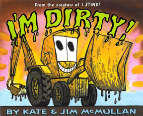 I'm Dirty by Kate & Jim McMullan