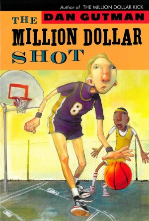 The Million Dollar Shot, Dan Gutman
