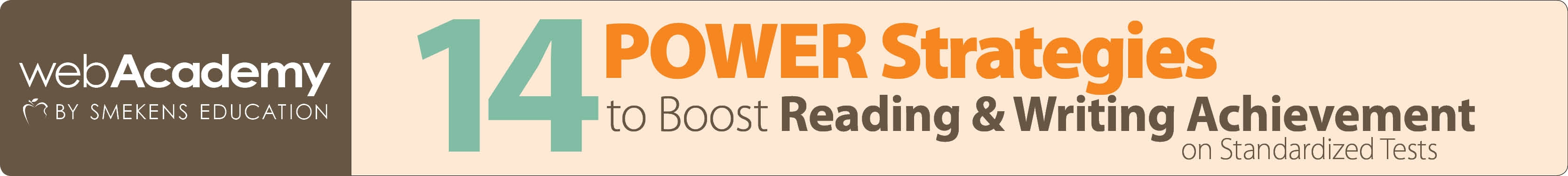 14 Power Strategies to Boost Reading & Writing Achievement on Standardized Tests