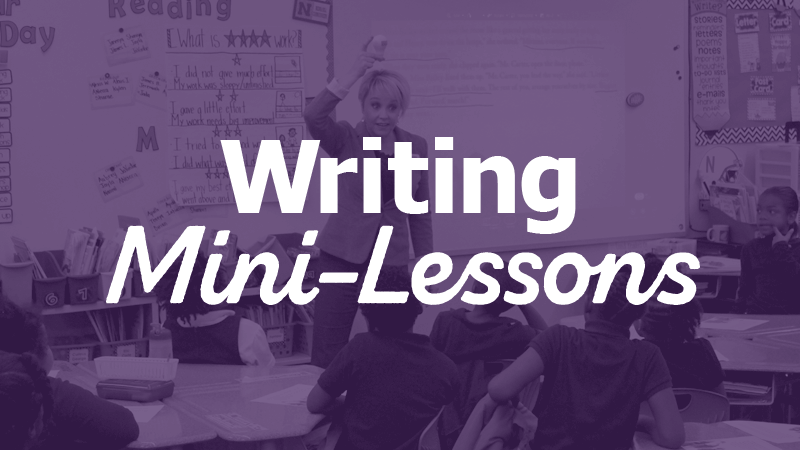Writing Mini-Lessons