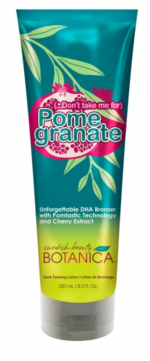 Don't Take Me for Pomegranate®