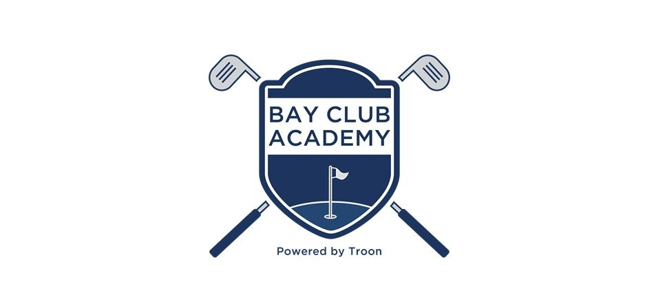 TROON LAUNCHES THE BAY CLUB ACADEMY POWERED BY TROON