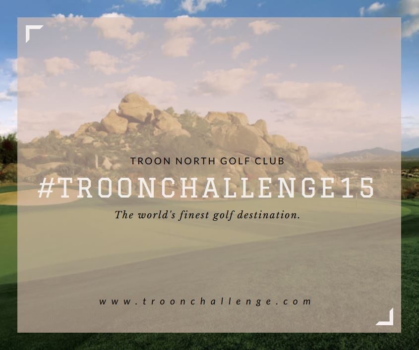 Troon North Golf Club to Host 2015 Troon Challenge National Finals presented by Callaway Golf