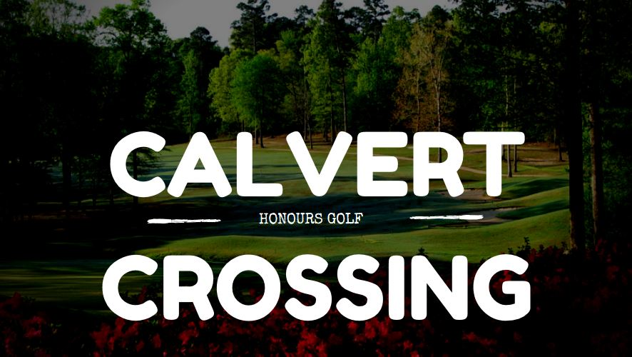 Honours Golf to Manage Calvert Crossing Golf Club