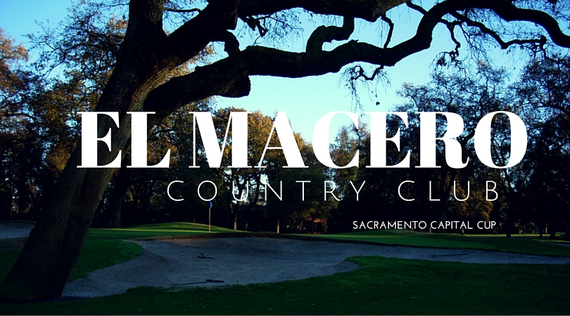 Sacramento Capital Cup to Open Up Play at El Macero Country Club on October 2