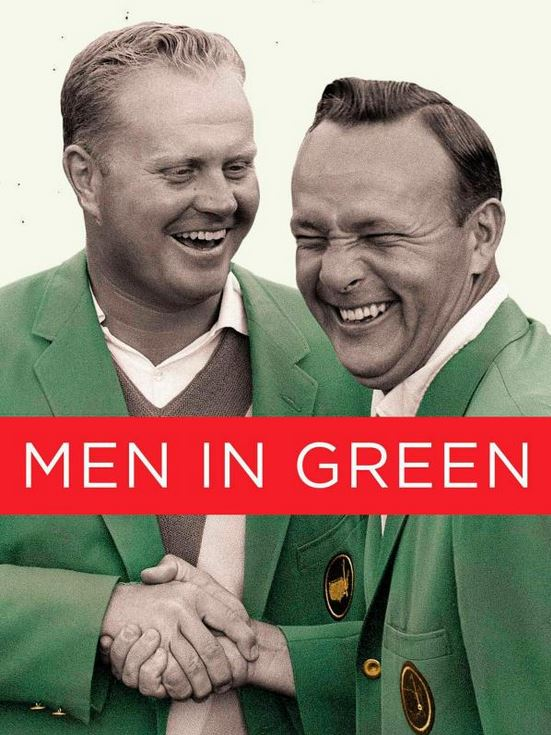 The Golf Life: Men in Green