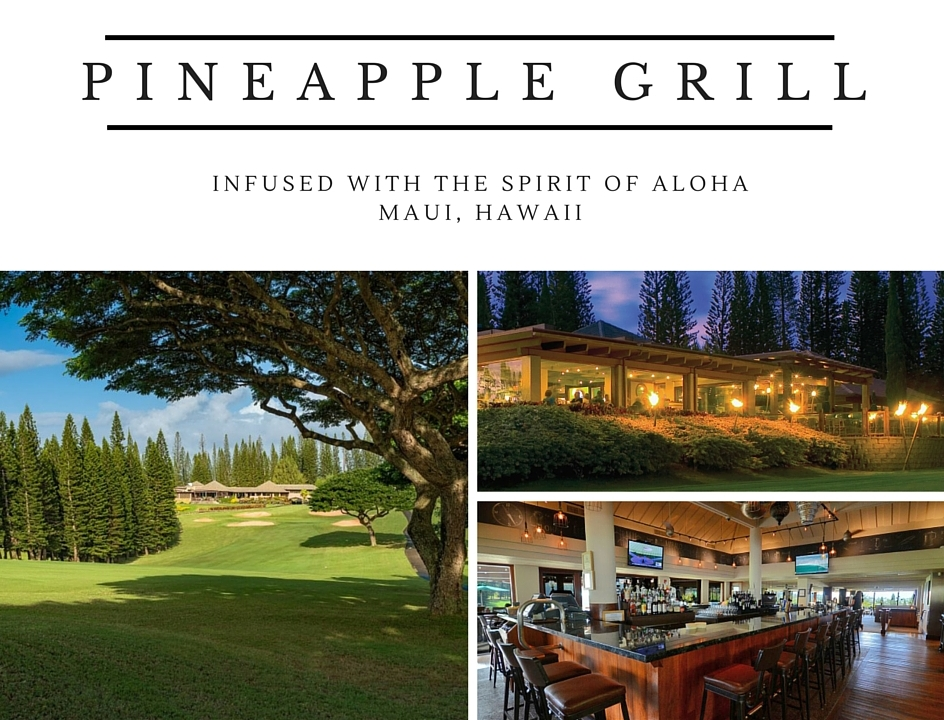 Pineapple Grill at Kapalua Resort Reopens and Relaunches Under Troon Management
