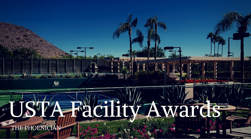 The Phoenician named one of 13 tennis facilities honored for excellence
