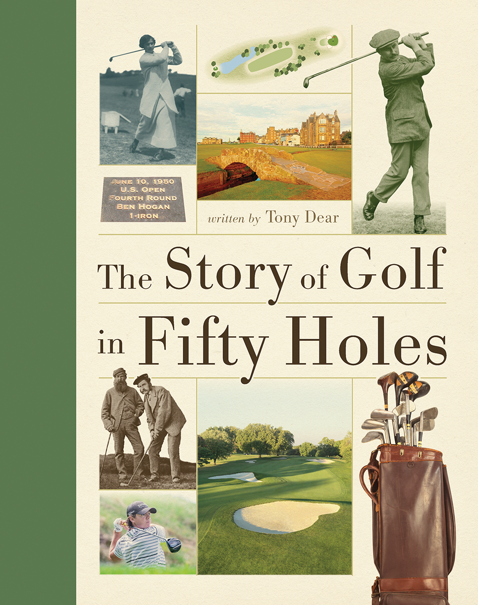 History Lesson: The Story of Golf in Fifty Holes