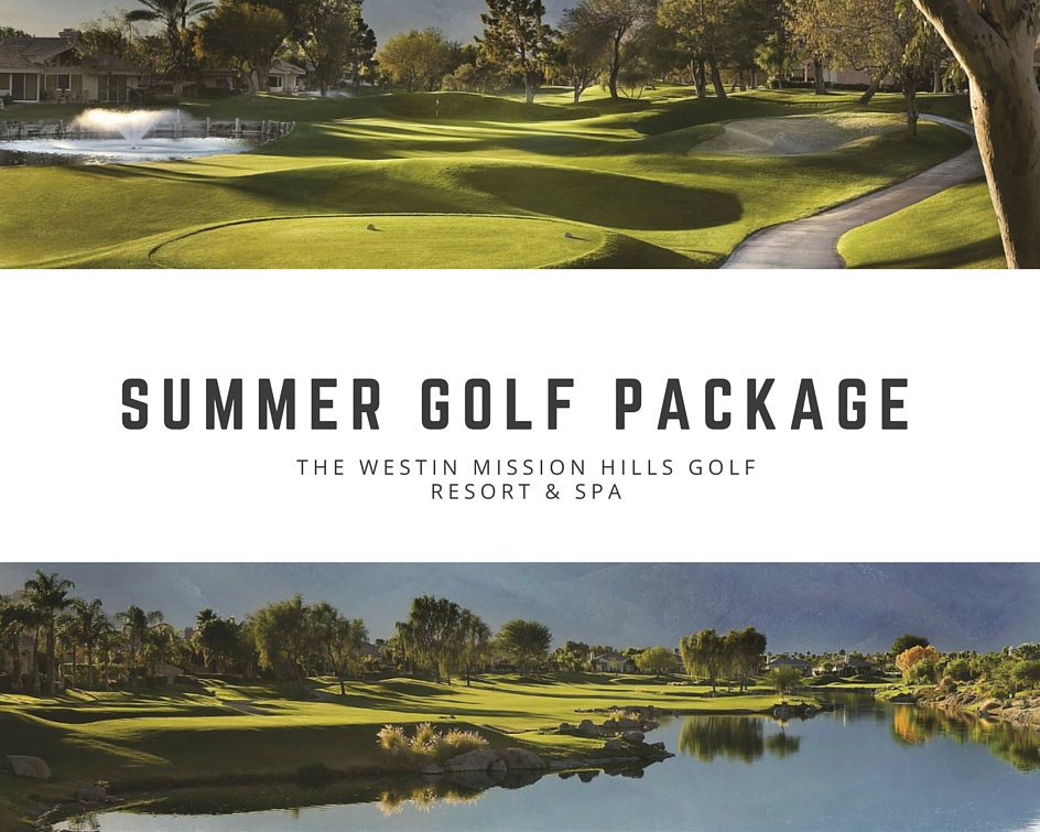 Summer Golf Package at The Westin Mission Hills Golf Resort & Spa