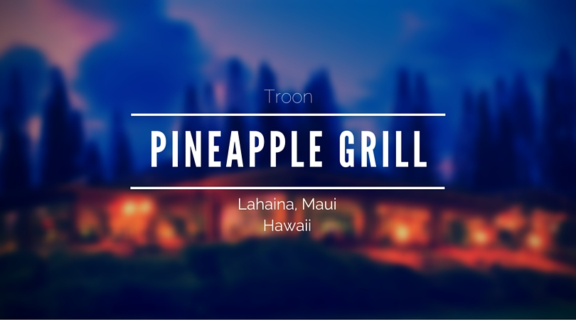 Troon To Operate Pineapple Grill at Kapalua Resort
