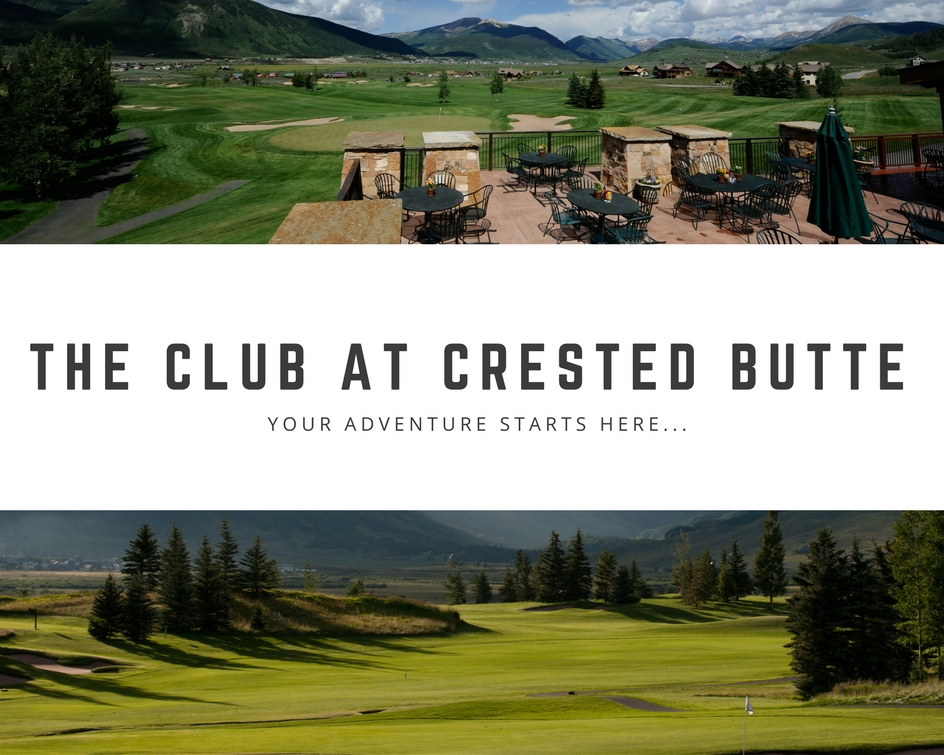 The Club at Crested Butte: Your adventure starts here...