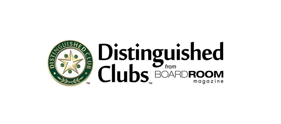 "FIVE TROON PRIVÉ-MANAGED CLUBS NAMED  ""DISTINGUISHED CLUB"" AWARD WINNERS BY BOARDROOM MAGAZINE"