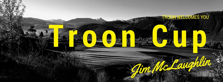 Troon Welcomes You: 2015 Troon Cup
