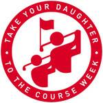 Take Your Daughter to the Course Week