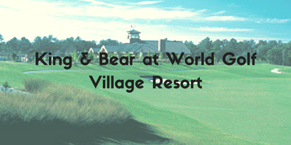 King & Bear at World Golf Village Resort