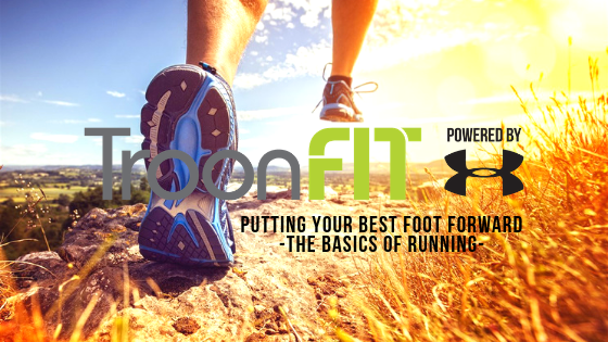 Putting Your Best Foot Forward - The Basics of Running