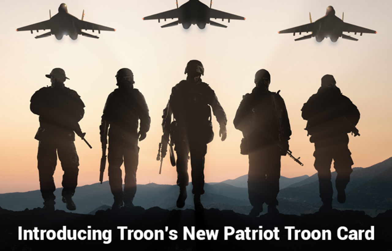 NEW PATRIOT TROON CARD DEBUTS EXCLUSIVELY FOR ACTIVE DUTY, RESERVE AND RETIRED U.S. MILITARY