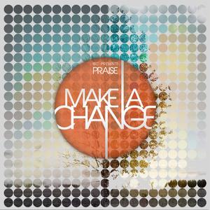 Make a Change Chord & Lyric Chart Downloads