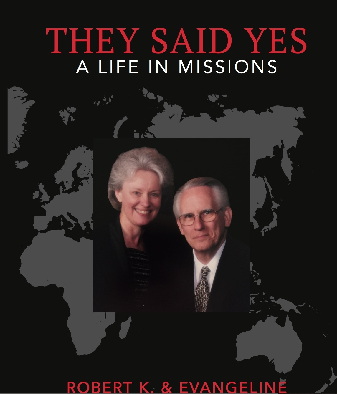 They Said Yes: A Life in Missions eBook (PDF)