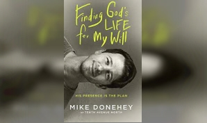 Finding God's Life for My Will by Mike Donehey (Book)